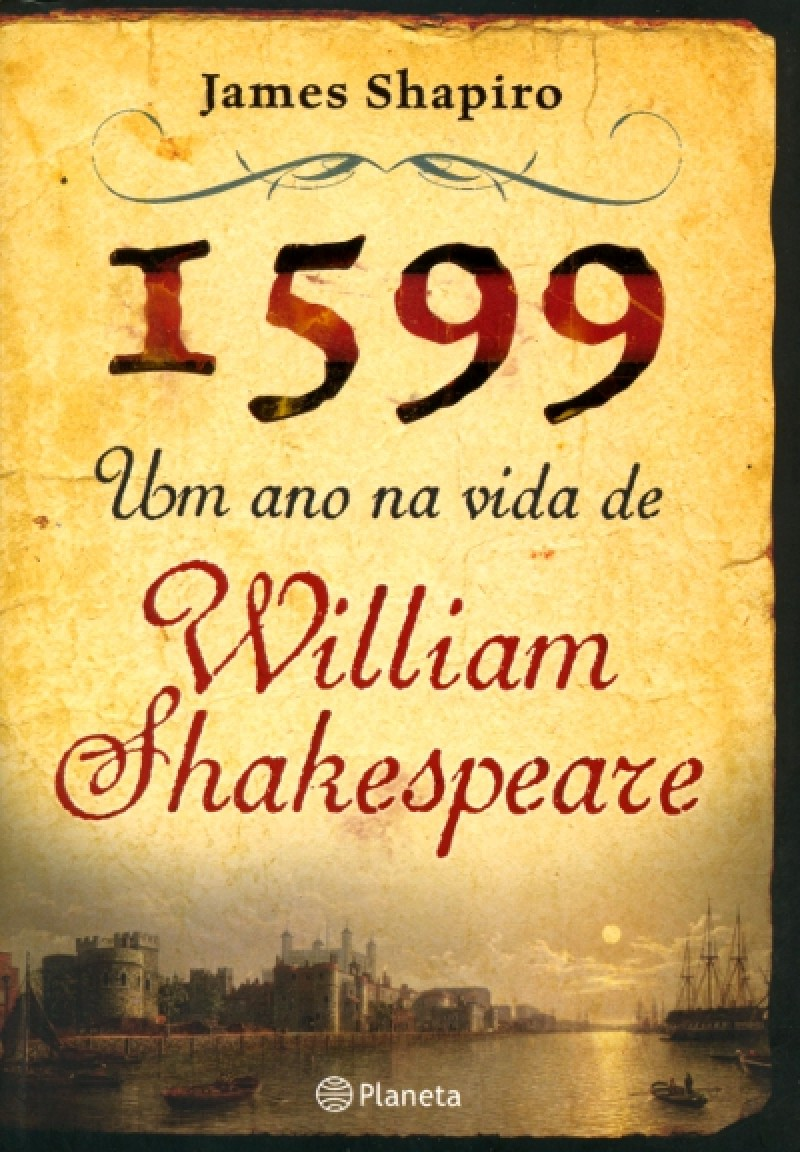 1599--Um-Ano-Na-Vida-de-William-Shakespeare_2012-10-25_15-55-03_0