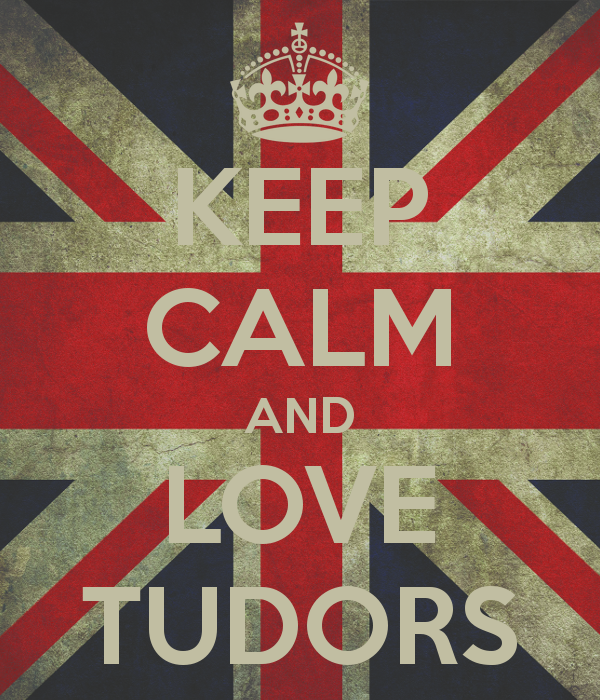 keep-calm-and-love-tudors-4