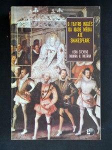 o-teatro-ingls-da-idade-media-ate-shakespeare-kera-stevens-12765-MLB20064693696_032014-F
